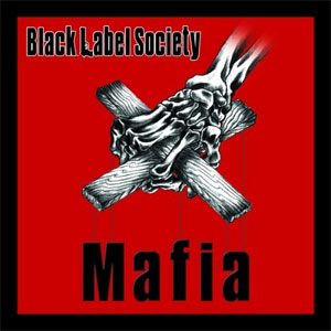black label society - mafia
